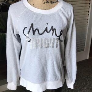NWOT - Shine Bright Sweatshirt